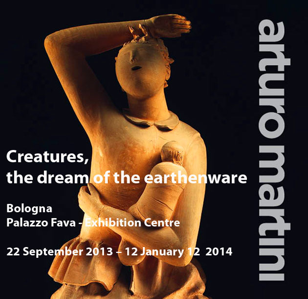 """Artuto Martini. Creatures. The dream of the earthenware"" in Palazzo Fava, Bologna"