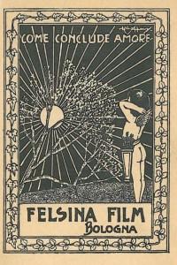 1917 Felsina Film Bologna, dalle collezioni di Genus Bononiae