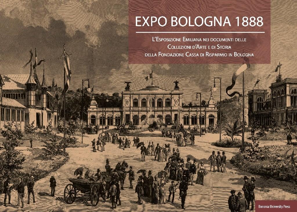 """Mostra """"Expo Bologna 1888"""" fino all'8 giugno a San Giorgio in Poggiale"""